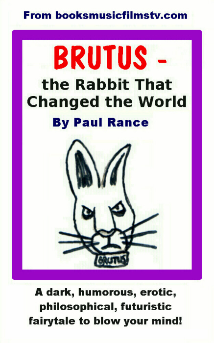 Brutus - The Rabbit That Saved The World By Paul Rance