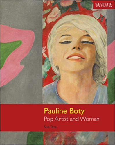 Pauline Boty: Pop Artist and Woman by Sue Tate book cover